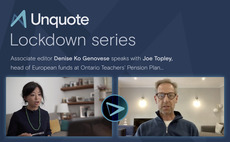 Unquote Lockdown series episode 2 with Joe Topley of Ontario Teachers' Pension Plan